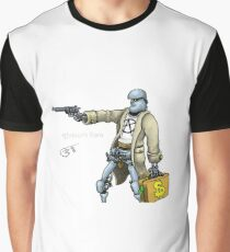Daddy was a bank robber Graphic T-Shirt