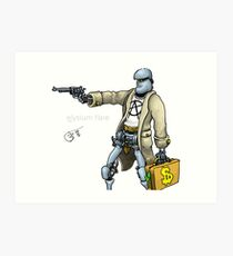 Daddy was a bank robber Art Print