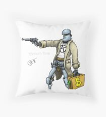 Daddy was a bank robber Throw Pillow