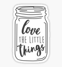 Enjoy the Little Things Mason Jar Quote Sticker