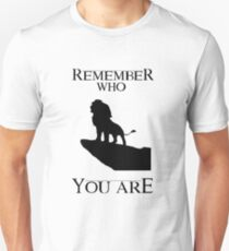 Lion King- Remember Who You Are T-Shirt