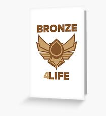 Bronze for life Greeting Card