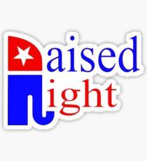 Raised Right Republican Elephant  Sticker