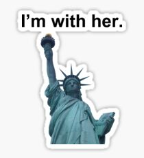 I'm With Her - Liberty Sticker