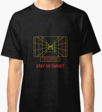 Stay On Target! Classic T-Shirt