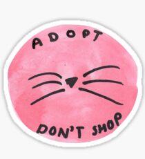 ADOPT DON'T SHOP Sticker