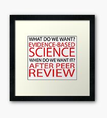 Evidence-Based Science, March for Science Framed Print