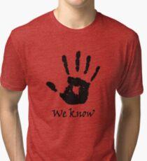 We Know - Dark Brotherhood Tri-blend T-Shirt
