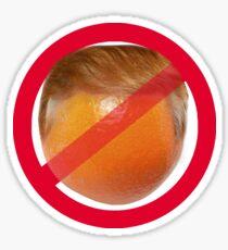 Anti-Orange / Anti-Orange Trump Sticker