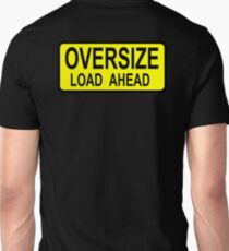 OVERSIZE LOAD AHEAD T-Shirt