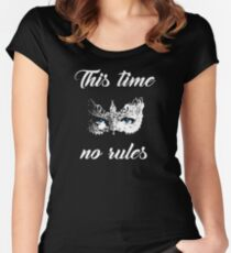 This time no rules Women's Fitted Scoop T-Shirt