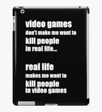 video games don't make me #1 iPad Case/Skin