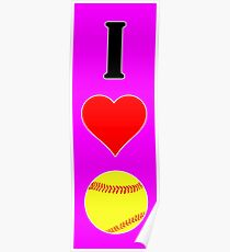 I Heart Love Fastpitch Softball Poster