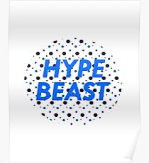 HYPE BEAST (Polka Dot Design) Poster