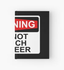WARNING: DO NOT TOUCH MY BEER Hardcover Journal