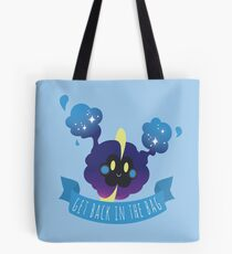 Get back in the bag, Nebby Tote Bag