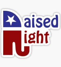 Raised Right Sticker