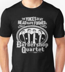 Voices In My Head Barbershop Quartet T-Shirt T-Shirt