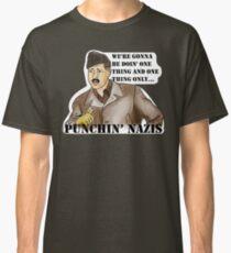 ALDO RAINE -  PUNCHIN' NAZIS Classic T-Shirt