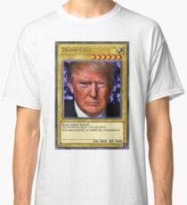 YuGiOh! Donald Trump Card Classic T-Shirt
