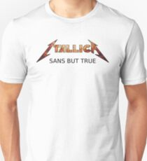 Itallica - Sans But True Unisex T-Shirt