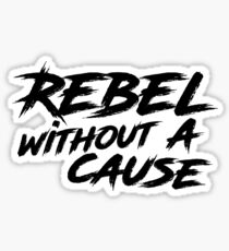 Rebel Without a Cause Sticker