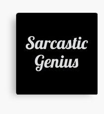 Sarcastic Genius Canvas Print