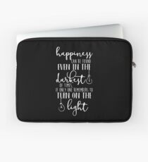 Happiness Can Even Be Found in the Darkest of Times Laptop Sleeve