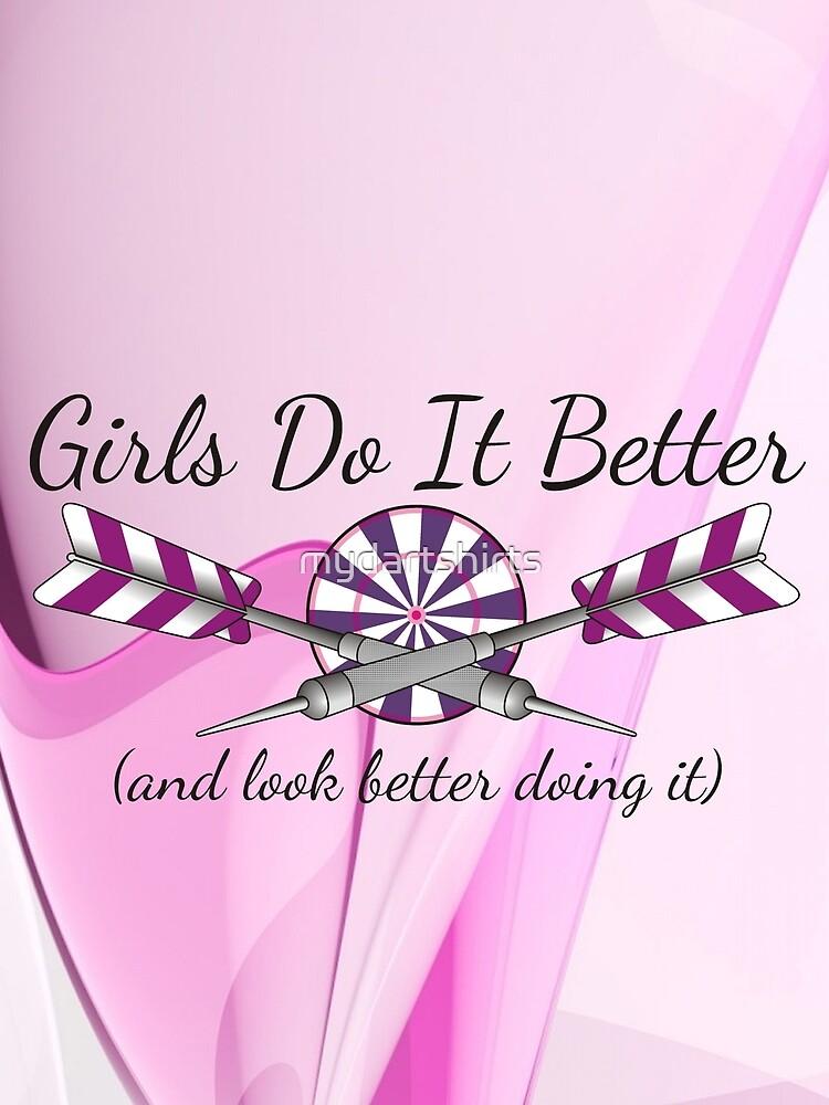 Girls Do It Better Darts Shirt by mydartshirts