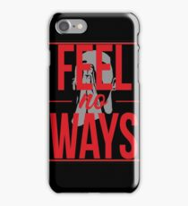 Drake - Feel No Ways  iPhone Case/Skin