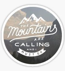 The Mountains Are Calling 2 Sticker