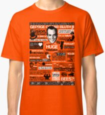 The Wise Words of GOB Classic T-Shirt