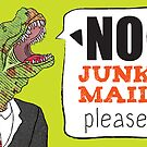 """""""NO junk mail please"""" says the polite yet shouty dinosaur by Elvedee"""