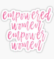 Empowered Women, Empower Women Sticker