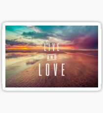 Ocean Sea Beach Water Clouds at Sunset - Live and Love Typography Sticker