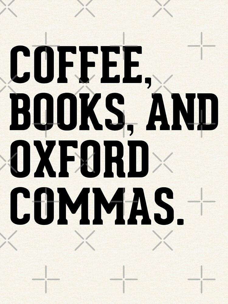 Kaffee, Bücher und Oxford Kommas von dreamhustle