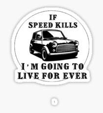 Mini Speed kills Sticker
