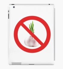 Not stinks of garlic. iPad Case/Skin