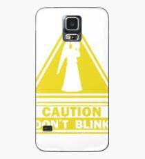 Don't Blink Case/Skin for Samsung Galaxy