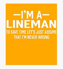 Lineman Assume  Photographic Print