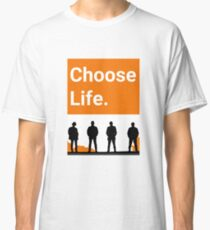 Choose Life Classic T-Shirt