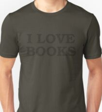 I Love Books Typography T-Shirt