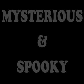 Mysterious and Spooky by bombasine