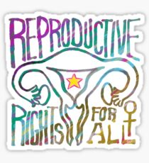 REPRODUCTIVE rights for ALL Sticker