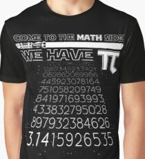 Come To The Math Side We Have Pi Funny Pi Day 2017 Shirt Graphic T-Shirt