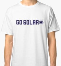 Go Solar T-Shirt With Sun Symbol Classic T-Shirt