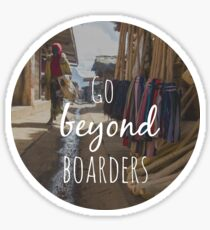 Go Beyond Boarders Sticker