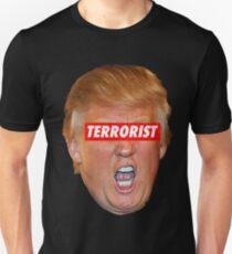 Trump is the Terrorist Unisex T-Shirt