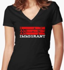 I Am An Immigrant Women's Fitted V-Neck T-Shirt