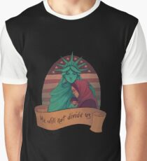 He Will Not Divide Us (Profits to ACLU) Graphic T-Shirt